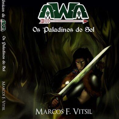 As Crônicas de Awa | Conheça o livro Os Paladinos do Sol