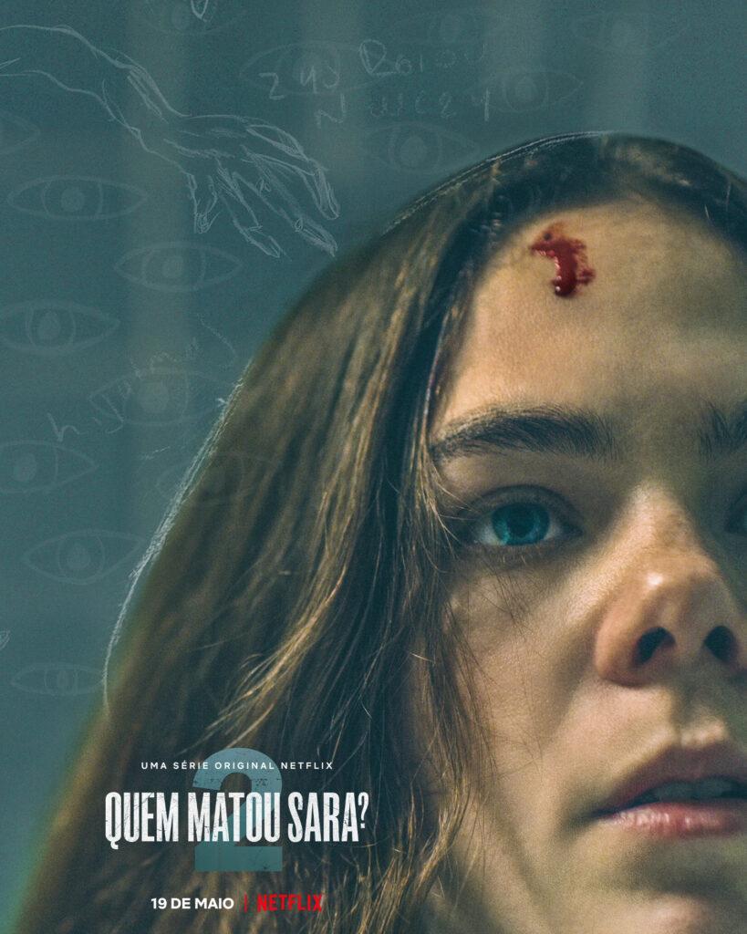 Faltando poucas semanas para o início da segunda temporada de Quem Matou Sara?, Netflix divulga trailer que revela ainda mais mistérios. Confira!
