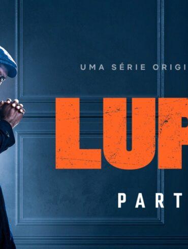 Lupin   Netflix divulga trailer da segunda temporada